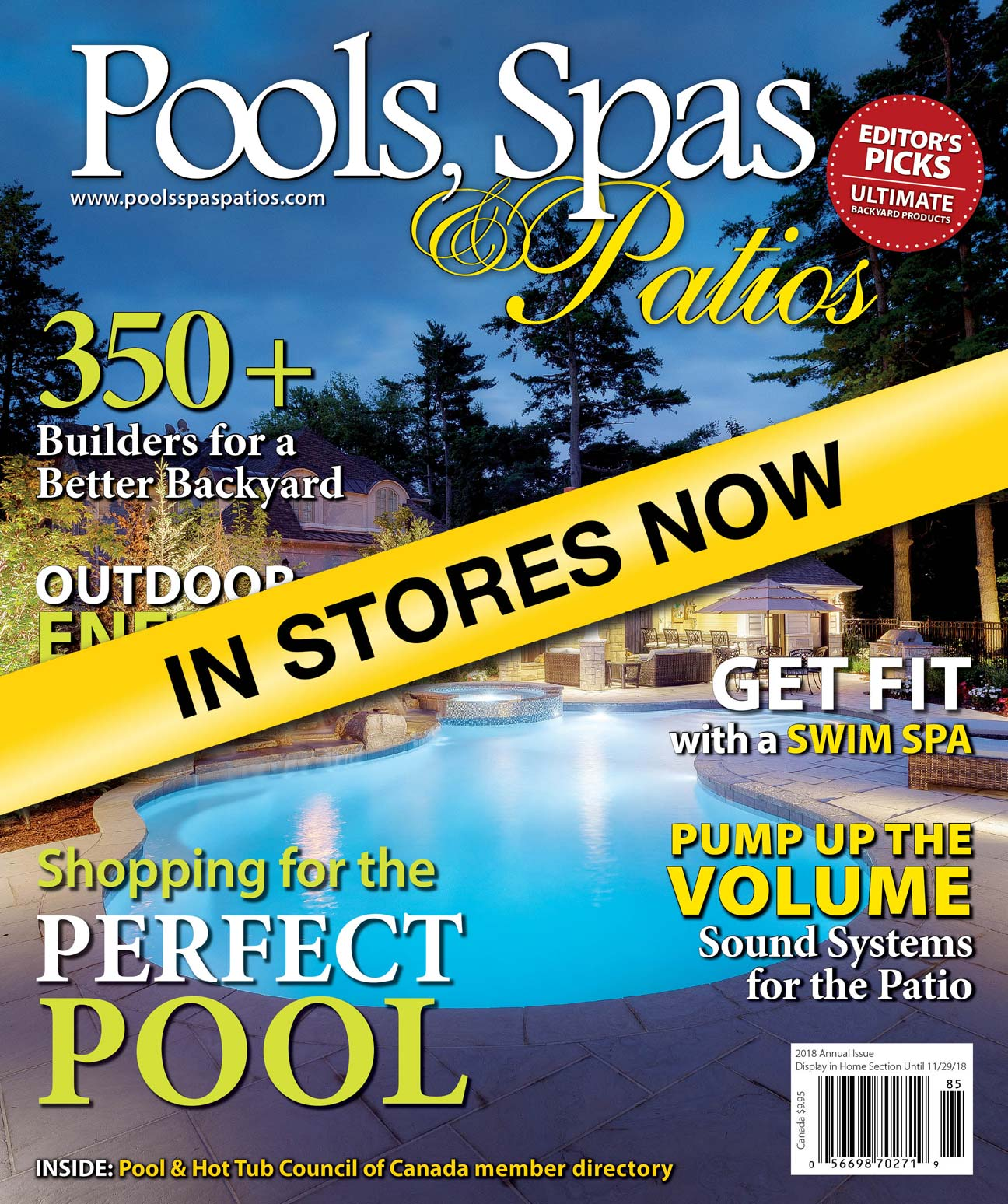 The 2018 annual issue of Pools, Spas & Patios is now available on Canadian newsstands.