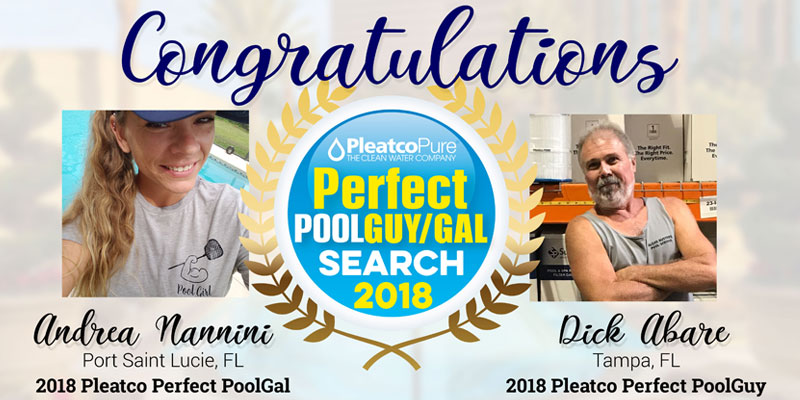 Andrea Nannini (left), of Port Saint Lucie, Fla., has been named Pleatco's 2018 Perfect PoolGal, while Dick Abare, of Tampa, Fla., received this year's Perfect PoolGuy award.
