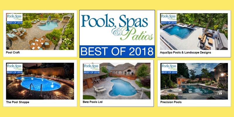 Pools, Spas & Patios awards the top 10 most popular backyard Lookbooks on its website (www.poolsspaspatios.com) with a special 'Best of 2018' insignia.