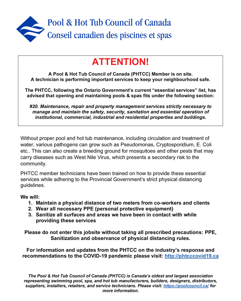 The Pool & Hot Tub Council of Canada (PHTCC) has created a service notice sign for its Ontario members to post on their jobsites to protect their employees and the public during the COVID-19 pandemic.